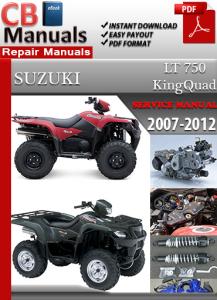 Suzuki LT 750 KingQuad 2007-2012 Service Repair Manual | eBooks | Automotive