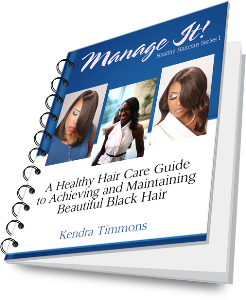 manage it! healthy hair care guide to achieve and maintain beautiful black hair