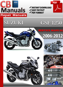 Suzuki Bandit GSF 1250 2006-2012 Service Repair Manual | eBooks | Automotive