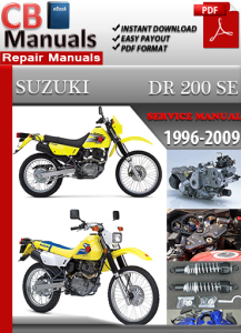 Suzuki DR 200 SE 1996-2009 Service Repair Manual | eBooks | Automotive