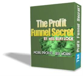 wes blaylock's profit funnel secret!