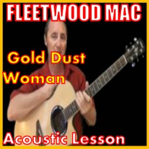 Learn to play Gold Dust Woman by Fleetwood Mac | Movies and Videos | Educational