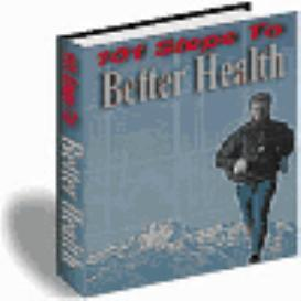 101 Steps To Better Health | eBooks | Internet