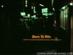born to win - movie 1971 comedy drama george segal download .avi