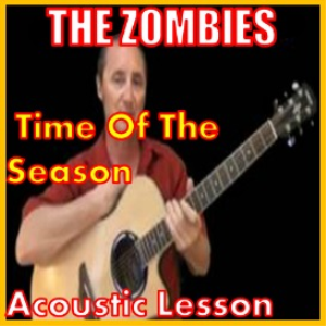 Learn to play Time Of The Season by The Zombies | Movies and Videos | Educational
