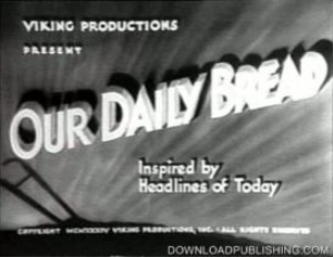 our daily bread - movie 1934 drama farming commune download .avi