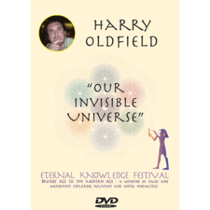 our invisible universe - harry oldfield