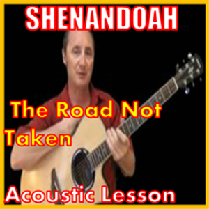 learn to play the road not taken by shenandoah