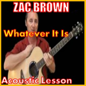 Learn to play Whatever It Is by Zac Brown Band | Movies and Videos | Educational