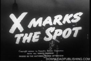 x marks the spot - movie 1942 crime drama romance download .mpeg