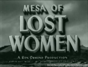 mesa of lost women - movie 1953 horror sci-fi download .avi