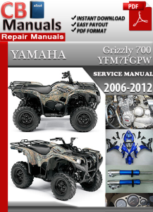 Yamaha 700 Grizzly 2006-2012 Service Repair Manual | eBooks | Automotive