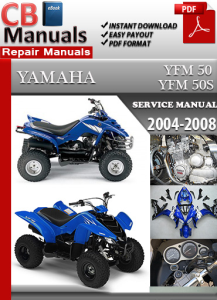 Yamaha YFM 50 2004-2008 Service Repair Manual | eBooks | Automotive