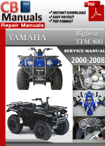 Yamaha YFM 400 Bigbear 2000-2008 Service Repair Manual | eBooks | Automotive