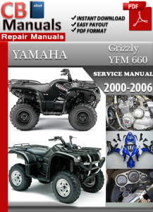 Yamaha YFM 660 Grizzly 2000-2006 Service Repair Manual | eBooks | Automotive