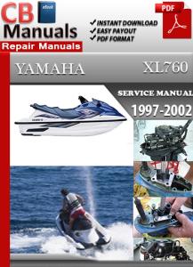 Yamaha Marine XL760 1997-2002 Service Repair Manual | eBooks | Automotive