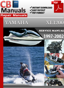 Yamaha XL1200 Wave Runner 1997-2002 Service Repair Manual | eBooks | Automotive
