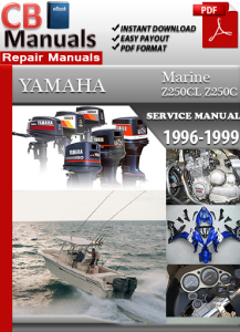 Yamaha Marine Z250CL Z250C 2003-2008 Service Repair Manual | eBooks | Automotive