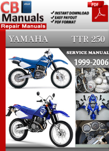 Yamaha TTR 250 1999-2006 Service Repair Manual | eBooks | Automotive