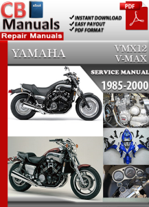 Yamaha VMX 12 V-Max 1985-2000 Service Repair Manual | eBooks | Automotive