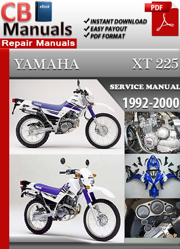 yamaha xt 225 1992 2000 service repair manual ebooks. Black Bedroom Furniture Sets. Home Design Ideas