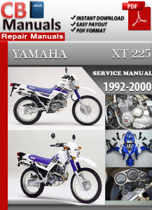 Yamaha XT 225 1992-2000 Service Repair Manual | eBooks | Automotive