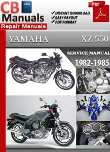 Yamaha XZ 550 1982-1985 Service Repair Manual | eBooks | Automotive