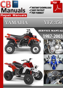 Yamaha YFZ 350 1987-2003 Service Repair Manual | eBooks | Automotive