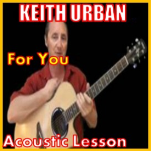 Learn to play For You by Keith Urban | Movies and Videos | Educational