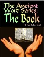 The Ancient Word Series, The Book eBook | eBooks | Religion and Spirituality