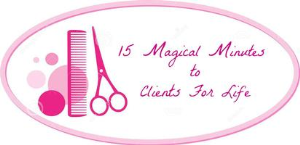 15 magical minutes to salon clients for life