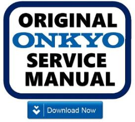 onkyo tx-sr304 sr304e receiver original service manual download