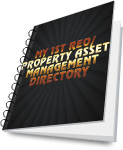 my 1st reo/property asset management directory