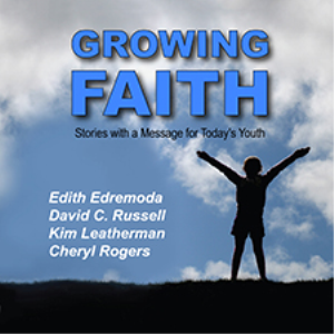 growing faith: stories with a message for today's youth (audiobook)