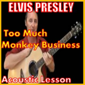 Learn to play Too Much Monkey Business by Elvis Presley | Movies and Videos | Educational