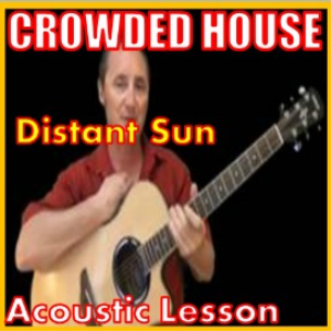 Learn to play Distant Sun by Crowded House | Movies and Videos | Educational