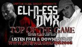ELI-N-ESS / DMX - Top of the Game