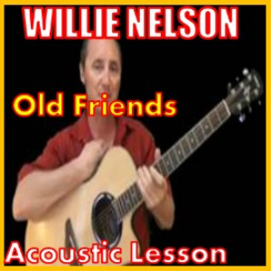 Learn to play Old Friends by Willie Nelson | Movies and Videos | Educational