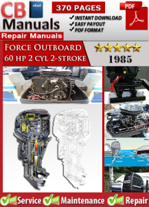 Force Outboard 60 hp 60hp 2 cyl 2-stroke 1985 Service Repair Manual | eBooks | Automotive