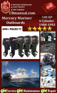 Mercury Mariner Outboard 100 HP 4 Cylinder 1988-1993 Service Repair Manual | eBooks | Automotive