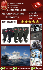 Mercury Mariner 240 EFI Jet Drive 2001-2008 Service Repair Manual | eBooks | Automotive