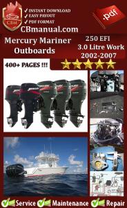 Mercury Mariner 250 EFI 3.0 Litre Work 2002-2007 Service Repair Manual   eBooks   Automotive