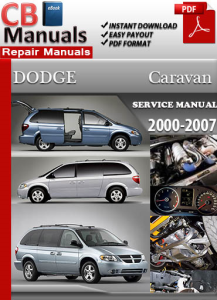 Dodge Caravan 2000-2007 Service Repair Manual | eBooks | Automotive