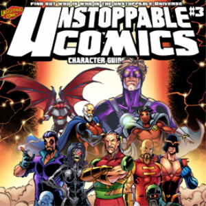 unstoppable comics: character guide #3