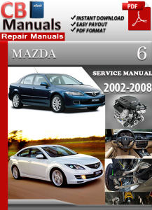 Mazda 6 2002-2008 Service Repair Manual | eBooks | Automotive