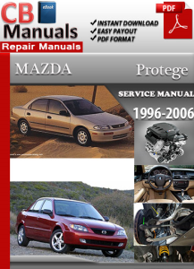 Mazda Protege 1996-2006 Service Repair Manual | eBooks | Automotive