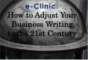 audio e-clinic: how to adjust your business writing to the 21st century