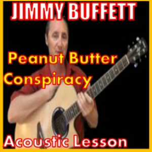 learn to play peanut butter conspiracy by jimmy buffett