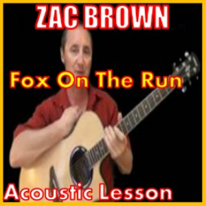 Learn to play Fox On The Run - Zac Brown version | Movies and Videos | Educational