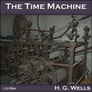 the time machine by h.g. wells - audio book science fiction classic .m4b download